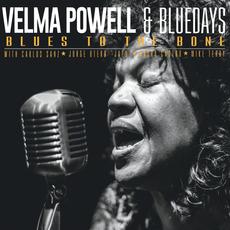 Blues To The Bone mp3 Album by Velma Powell & Bluedays