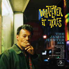 Whatever It Takes mp3 Album by The James Hunter Six