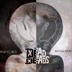 Sketches and Animation mp3 Album by The Dead Deads