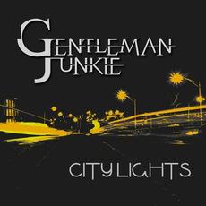 City Lights by Gentleman Junkie