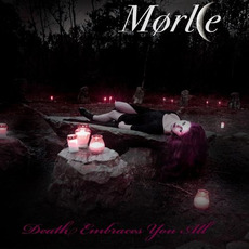 Death Embraces You All mp3 Album by Mørke (NOR)