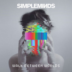 Walk Between Worlds (Deluxe Edition) mp3 Album by Simple Minds