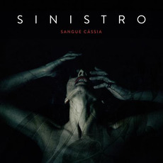 Sangue cássia mp3 Album by Sinistro