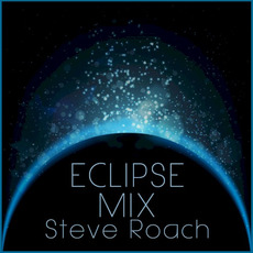 Eclipse Mix mp3 Album by Steve Roach