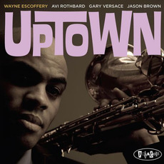 Uptown mp3 Album by Wayne Escoffery