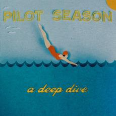 A Deep Dive by Pilot Season