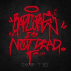 Rapcore Is Not Dead mp3 Album by TomKarp