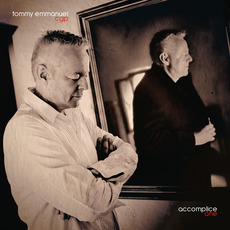Accomplice One mp3 Album by Tommy Emmanuel