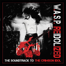ReIdolized: The Soundtrack To The Crimson Idol mp3 Album by W.A.S.P.