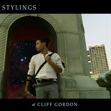 Stylings of Cliff Gordon by Cliff Gordon Quartet