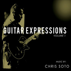 Guitar Expressions, Vol. 1 by Chris Soto