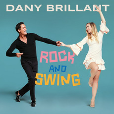 Rock And Swing by Dany Brillant