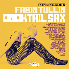 Cocktail Sax mp3 Album by Papik Presents Fabio Tullio