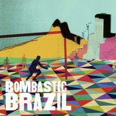 DEM107: Bombastic Brazil mp3 Compilation by Various Artists