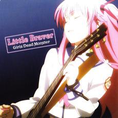 Little Braver by Girls Dead Monster