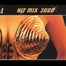 Hit Mix 2000 by Various Artists