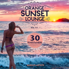 Orange Sunset Lounge, Vol. 01: 30 Sundowners mp3 Compilation by Various Artists