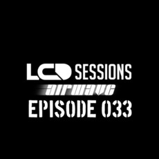 LCD Sessions 033 mp3 Compilation by Various Artists