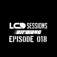LCD Sessions 018 mp3 Compilation by Various Artists