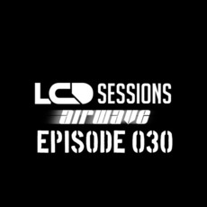 LCD Sessions 030 mp3 Compilation by Various Artists