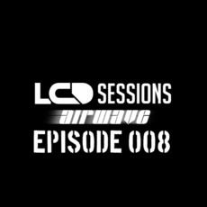 LCD Sessions 008 by Various Artists