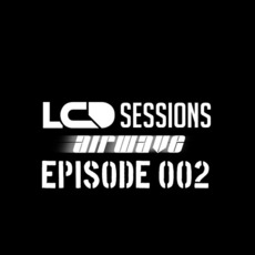LCD Sessions 002 by Various Artists