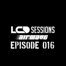 LCD Sessions 016 mp3 Compilation by Various Artists
