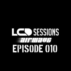 LCD Sessions 010 mp3 Compilation by Various Artists
