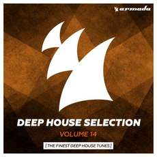 Deep House Selection, Volume 14: The Finest Deep House Tunes mp3 Compilation by Various Artists