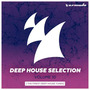 Deep House Selection, Volume 10: The Finest Deep House Tunes