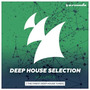 Deep House Selection, Volume 6: The Finest Deep House Tunes