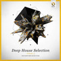 Deep House Selection, Volume 3: The Finest Deep House Tunes
