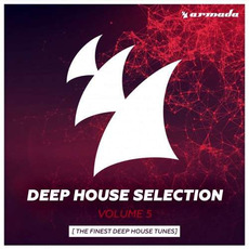 Deep House Selection, Volume 5: The Finest Deep House Tunes by Various Artists