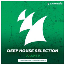 Deep House Selection, Volume 9: The Finest Deep House Tunes mp3 Compilation by Various Artists