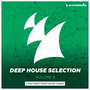 Deep House Selection, Volume 9: The Finest Deep House Tunes
