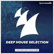 Deep House Selection, Volume 7: The Finest Deep House Tunes mp3 Compilation by Various Artists