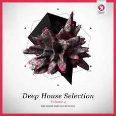Deep House Selection, Volume 4: The Finest Deep House Tunes mp3 Compilation by Various Artists