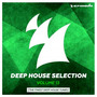 Deep House Selection, Volume 13: The Finest Deep House Tunes