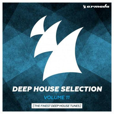 Deep House Selection, Volume 11: The Finest Deep House Tunes mp3 Compilation by Various Artists
