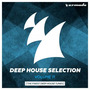 Deep House Selection, Volume 11: The Finest Deep House Tunes