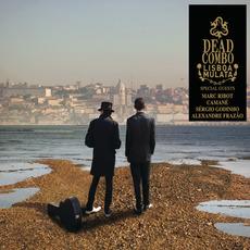 Lisboa Mulata by Dead Combo