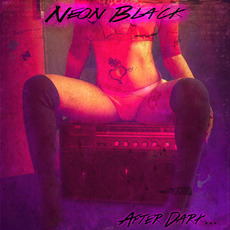 After dark... mp3 Album by Neon Black