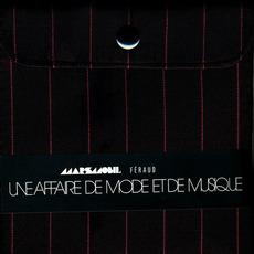 Une Affaire De Mode Et De Musique by Marsmobil