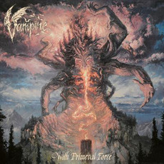With Primeval Force by Vampire