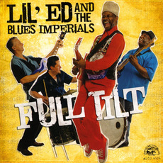 Full Tilt mp3 Album by Lil' Ed & The Blues Imperials