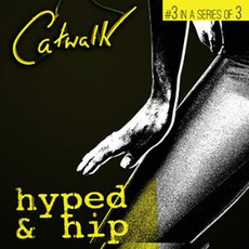 DEM099: Catwalk 3: Hyped & Hip mp3 Artist Compilation by Per Ljungqvist & Sonny Switch