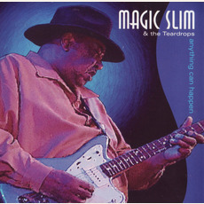 Anything Can Happen mp3 Live by Magic Slim and the Teardrops