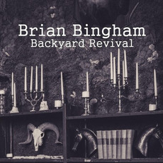 Backyard Revival mp3 Album by Brian Bingham