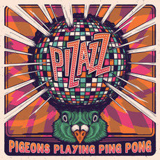 Pizazz mp3 Album by Pigeons Playing Ping Pong