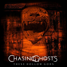 These Hollow Gods mp3 Album by Chasing Ghosts